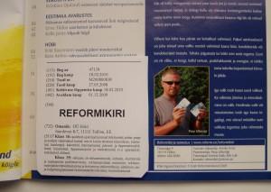 Reformikiri erastatud Peep Lillemägi firma Hold OÜ-le. Foto Virgo Kruve